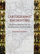 Cartographic encounters : indigenous peoples and the exploration of the New World