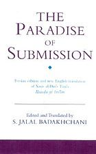 Paradise of submission : a medieval treatise on Ismaili thought. With ... Philosophical commentary / by Christian Jambet.