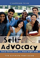 Self-advocacy : the ultimate teen guide