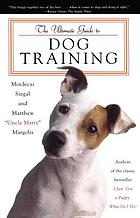 Uncle Matty's ultimate guide to dog training