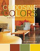 Choosing colors : an expert choice of the best colors to use in your home
