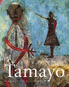 Tamayo : a modern icon reinterpreted