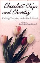 Chocolate chips and charity : visiting teaching in the real world
