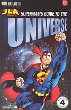 JLA, Superman's guide to the universe
