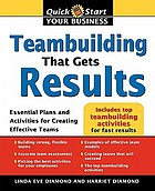 Teambuilding that gets results : essential plans and activities for creating effective teams