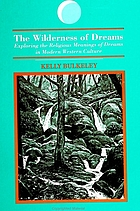 The wilderness of dreams : exploring the religious meanings of dreams in modern Western culture