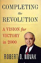 Completing the revolution : a vision for victory in 2000
