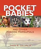 Pocket babies and other amazing marsupials