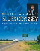 Bill Wyman's [blues odyssey]