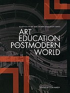 Art education in a postmodern world collected essays