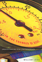 In the chamber of risks : understanding risk controversies