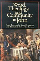 Word, theology, and community in John