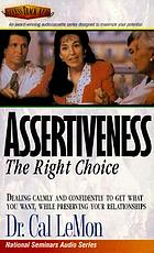 Assertiveness, the right choice