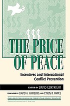 The price of peace : incentives and international conflict prevention