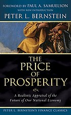 The price of prosperity; a realistic appraisal of the future of our national economy