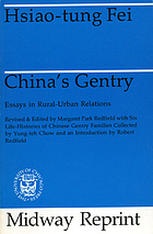 China's gentry; essays in rural-urban relationsChina's gentry : essays in rural-urban relations