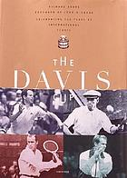 The Davis Cup : celebrating 100 years of international tennis