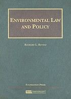 Environmental law and policy : problems, cases, and readings
