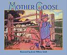 The Jessie Willcox Smith Mother Goose : a careful and full selection of the rhymes : with numerous illustrations in full color and black and white