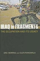 Iraq in fragments : the occupation and its legacy