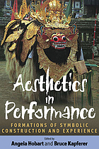 Aesthetics in performance : formations of symbolic construction and experience