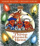 Three French hens : a holiday tale