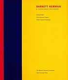 Barnett Newman : a catalogue raisonné