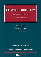 Constitutional law : cases and materials : 2008 supplement