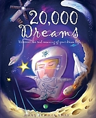20,000 dreams : discover the real meaning of your dream life