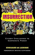 Insurrection: citizen challenge to corporate power