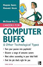 Careers for computer buffs & other technological types