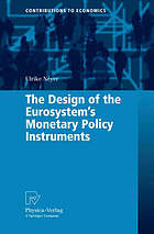 The design of the Eurosystems monetary policy instruments
