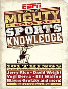 The ESPN mighty book of sports knowledge