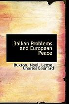 Balkan problems and European peace
