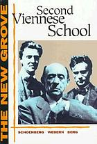 The New Grove Second Viennese school : Schoenberg, Webern, Berg