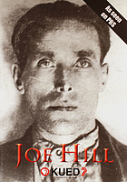 Joe Hill a documentary