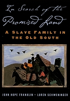 In search of the promised land : a slave family in the Old South