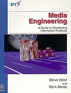 Media engineering : a guide to developing information products