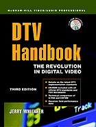 DTV handbook : the revolution in digital video