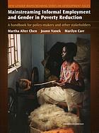 Mainstreaming informal employment and gender in poverty reduction : a handbook for policy-makers and other stakeholders