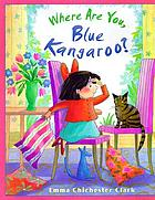 Where are you, blue kangaroo