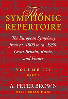 The European symphony from ca. 1800 to ca. 1930 : Great Britain, Russia, and France