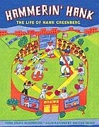 Hammerin' Hank : the story of Hank Greenberg