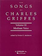 The songs of Charles Griffes