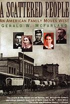 A scattered people : an American family moves West