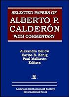 Selected papers of Alberto P. Calderón with commentary