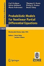 Probabilistic models for nonlinear partial differential equations : lectures given at the 1st session of the Centro internazionale matematico estivo (C.I.M.E.) held in Montecatini Terme, Italy, May 22-30, 1995