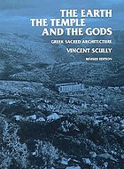 The earth, the temple, and the gods; Greek sacred architecture