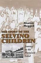 The story of the Selvino children : journey to the promised land