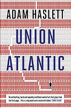 Union Atlantic : a novel